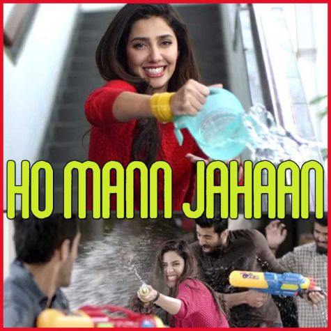 Dil Kare - Ho Mann Jahaan