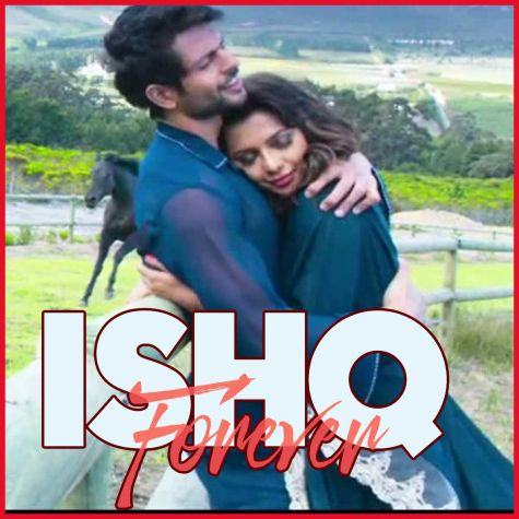 Ishq Ki Baarish - Ishq Forever