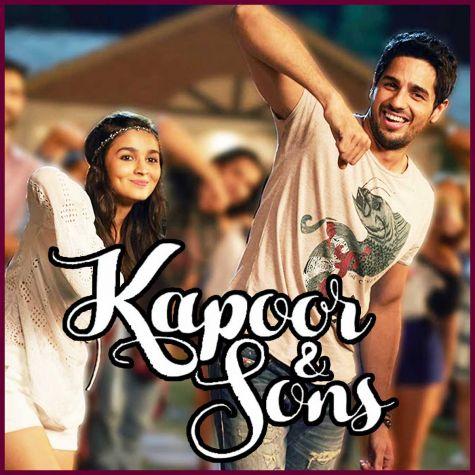 Kar Gayi Chull - Kapoor And Sons