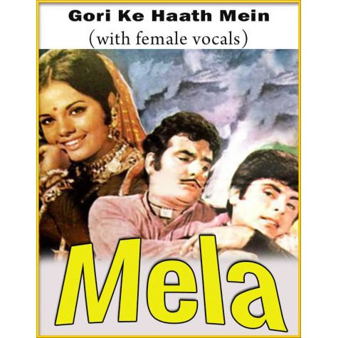 Gori Ke Haath Mein (With Female Vocals) - Mela