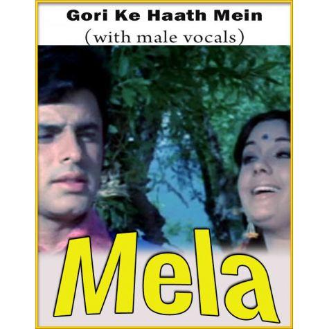 Gori Ke Haath Mein (With Male Vocals) - Mela