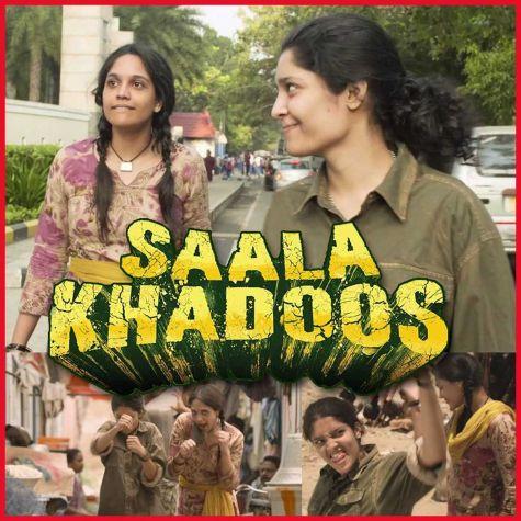 Jhalli Patakha - Saala Khadoos