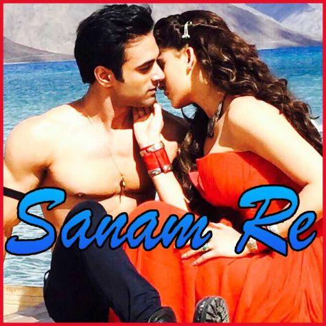 Sanam Re - Sanam Re