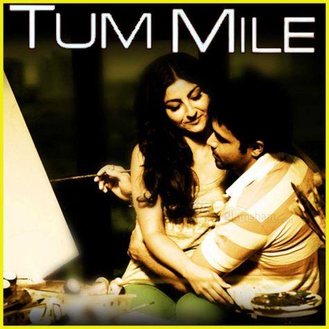 O Meri Jaan - Tum Mile