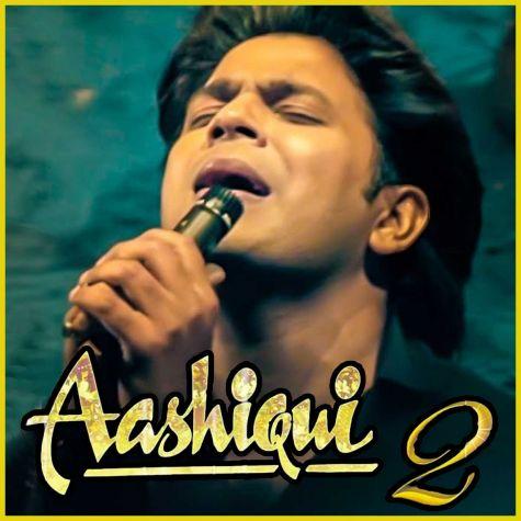 Sun Raha Hai Na Tu - Reloaded - Aashiqui 2