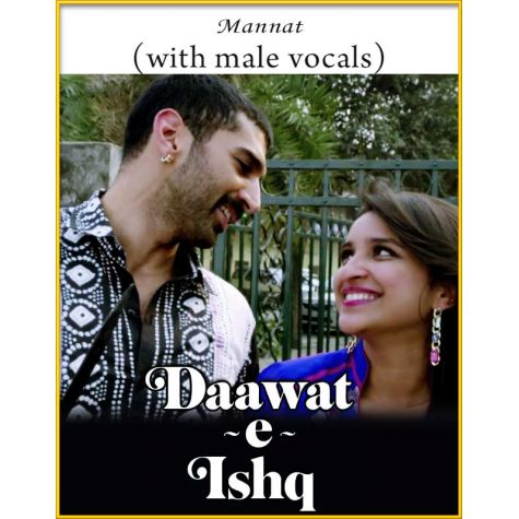Mannat (With Male Vocals) - Daawat-E-Ishq