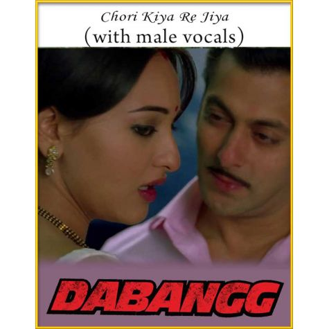 Chori Kiya Re Jiya (With Male Vocals) - Dabangg
