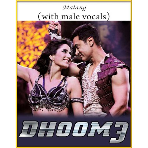 Malang (With Male Vocals) - Dhoom 3