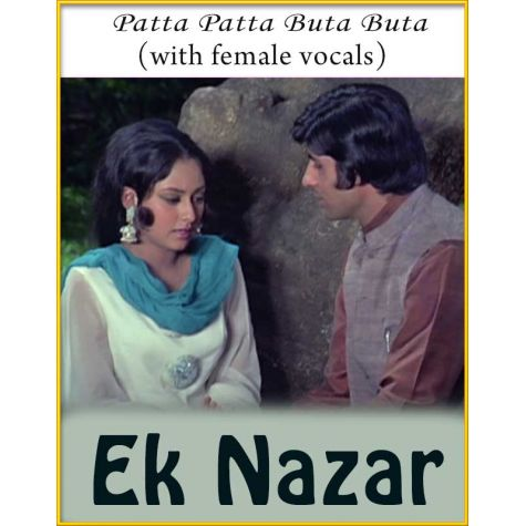 Patta Patta Buta Buta (With Female Vocals) - Ek Nazar