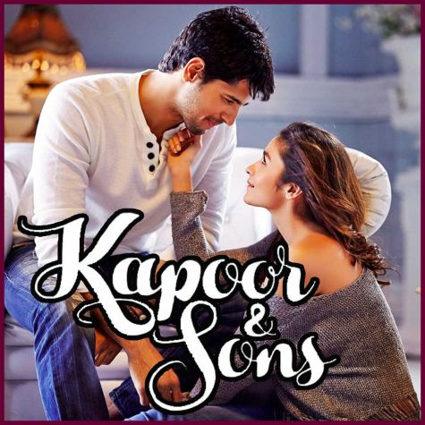 Bolna - Kapoor And Sons