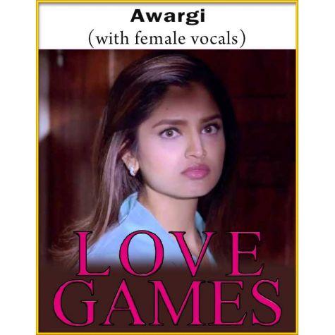 Awargi (With Female Vocals) - Love Games