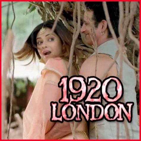 Rootha Kyun - 1920 London