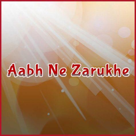 Aabh Ne Zarukhe