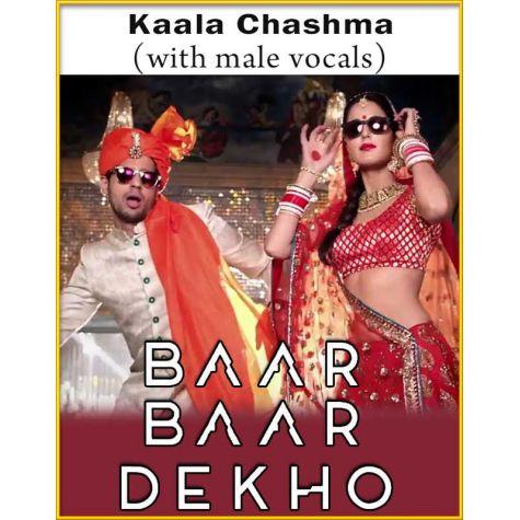 Kaala Chashma (With Male Vocals) - Baar Baar Dekho