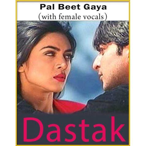 Pal Beet Gaya (With Female Vocals) - Dastak