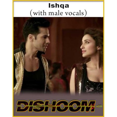 Ishqa (With Male Vocals) - Dishoom