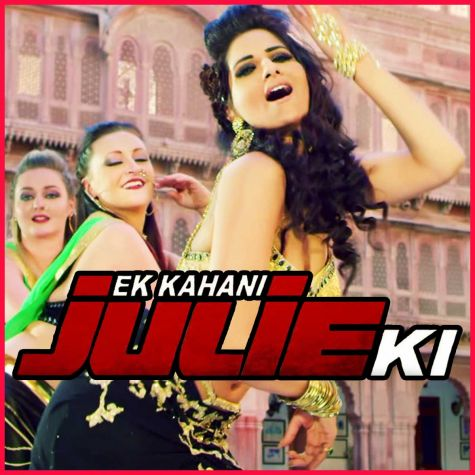 Fannari - Ek Kahani Julie Ki