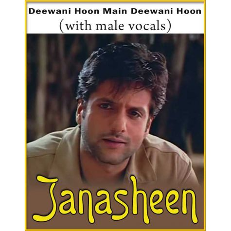 Deewani Hoon Main Deewani Hoon (With Male Vocals) - Janasheen