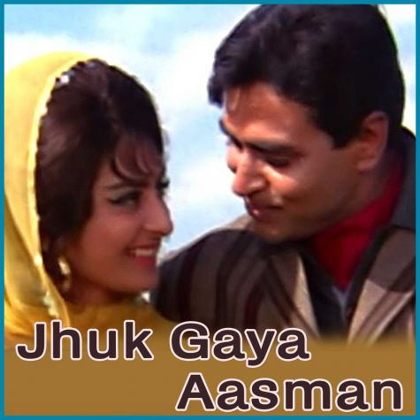 Kahan Chal Diye Idhar To Aao - Jhuk Gaya Aasman