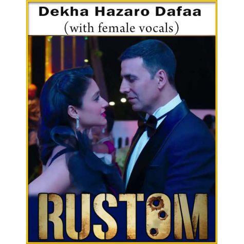 Dekha Hazaro Dafaa (With Female Vocals) - Rustom