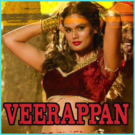 Muchhi Re - Veerappan