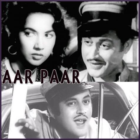 Babuji Dheere Chalna - Aar Paar