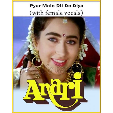 Pyar Mein Dil De Diya (With Female Vocals) - Anari