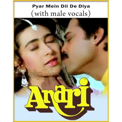 Pyar Mein Dil De Diya (With Male Vocals) - Anari