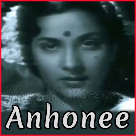 Mein Dil Hoon Ek Armaan Bhara - Anhonee(MP3 and Video Karaoke Format)