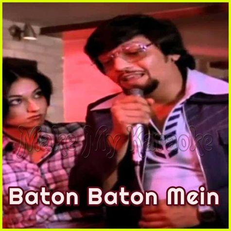 Suniye Kahiye - Baton Baton Mein