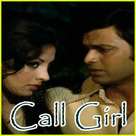 Ulfat Mein Zamane Ki - Call Girl