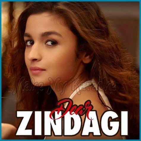 Tu Hi Hai - Dear Zindagi