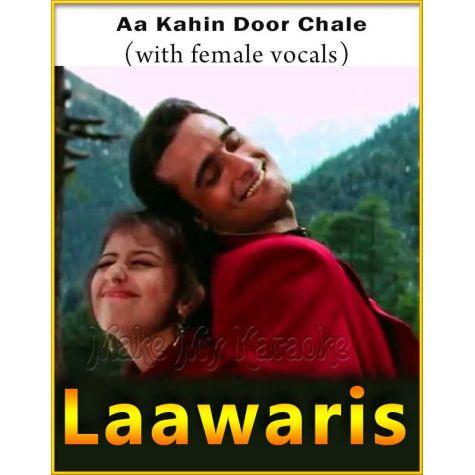 Aa Kahin Door Chale (With Female Vocals) - Laawaris