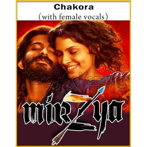 Chakora (With Female Vocals) - Mirzya (MP3 And Video-Karaoke Format)