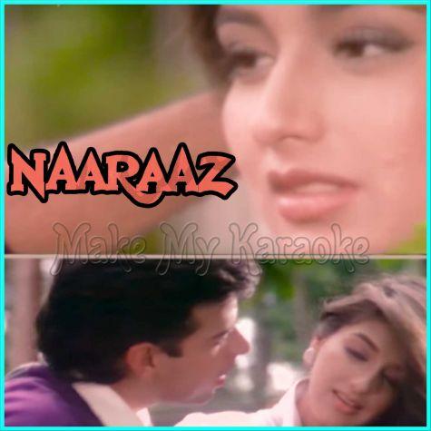 Sambhala Hai Maine - Naaraaz