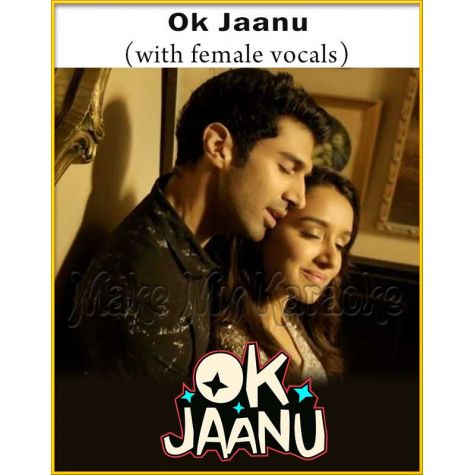 Ok Jaanu (With Female Vocals) - Ok Jaanu