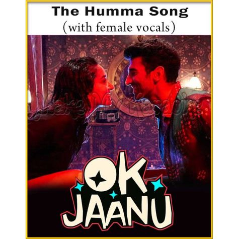 The Humma Song (With Female Vocals) - Ok Jaanu
