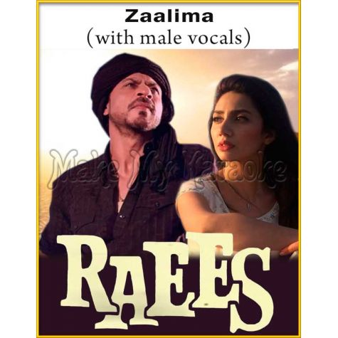 Zaalima (With Male Vocals) - Raees