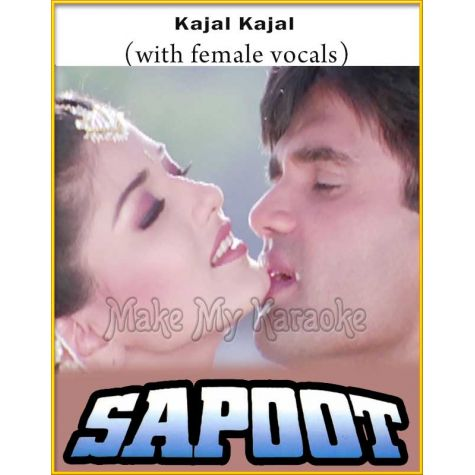 Kajal Kajal (With Female Vocals) - Sapoot