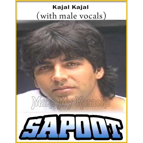 Kajal Kajal (With Male Vocals) - Sapoot