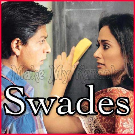 Aahista Aahista - Swades