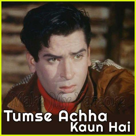 Kis Kisko Pyaar Karun - Tumse Achha Kaun Hai