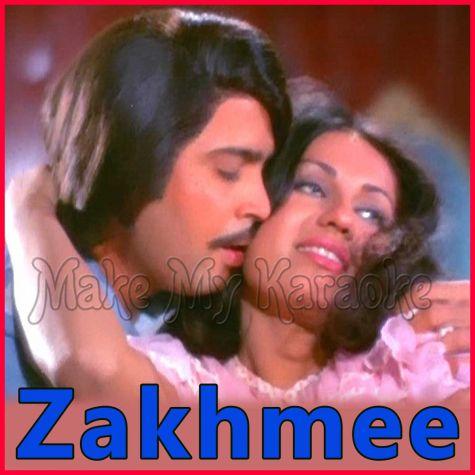 Abhi Abhi Thi Dushmani - Zakhmee