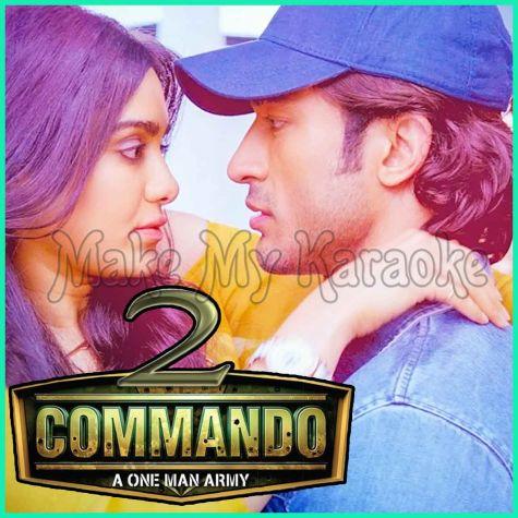 Seedha Seedha (Reprise Version) - Commando 2