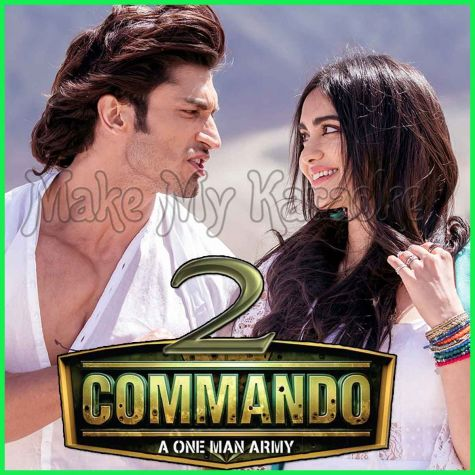 Tere Dil Mein - Commando 2