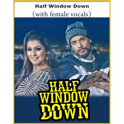 Half Window Down (With Female Vocals)