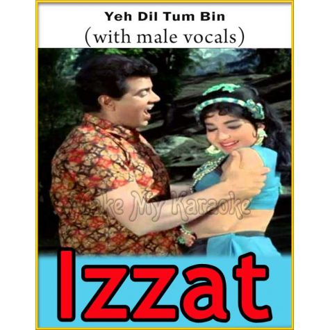 Yeh Dil Tum Bin (With Male Vocals) - Izzat