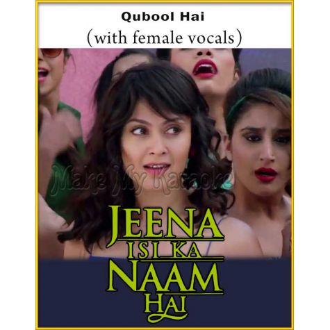 Qubool Hai (With Female Vocals)