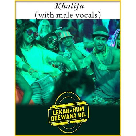 Khalifa (With Male Vocals) - Lekar Hum Deewana Dil