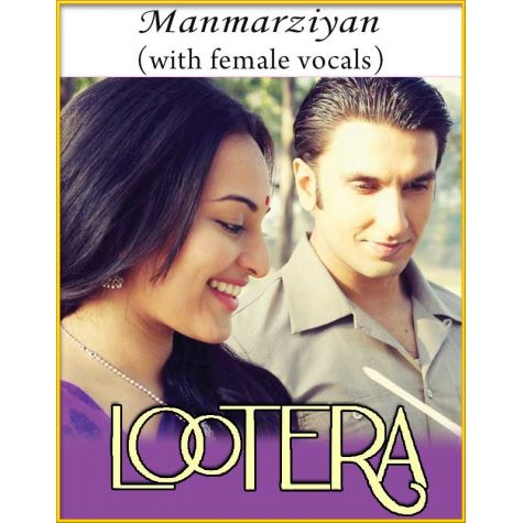 Manmarziyan (With Female Vocals) - Lootera